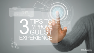 3 Tips to Improve Guest Experience